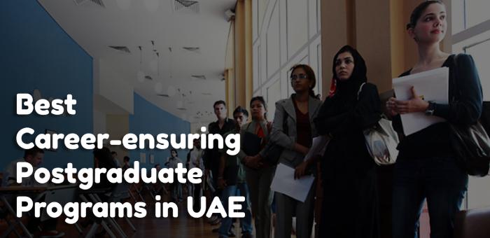 Best Postgraduate Programs in UAE that Ensure Good Careers for Candidates